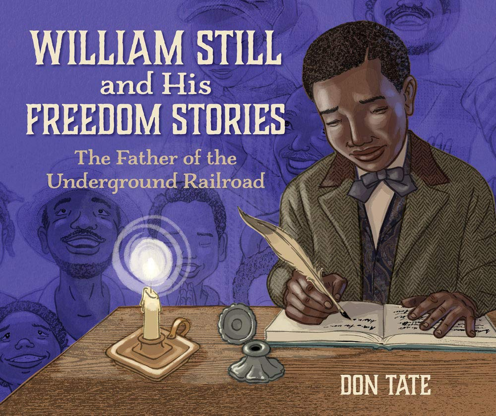 WiIliam Still and His Freedom Stories
